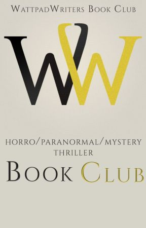 WW Book Club - Horror/Paranormal/Thriller/Mystery by TheWWClub