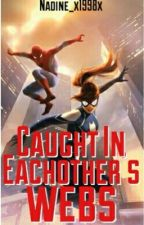 Caught in each others webs (A Spider-man remake) by theplaidprincess_