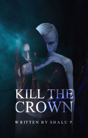Kill The Crown by ChasingMists