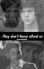 They Don't Know About Us [LARRY + ZIALL] COMPLETADA by itsdrxw