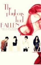 The PLAYBOYS had FALLEN by Girl_Princess