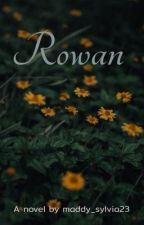 Rowan by maddy_sylvia23