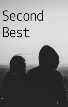 Second Best by ilostmyjuul