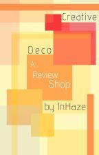 Creative Deco; A Review Shop ↠ (CFCU) ✔ by InHaze