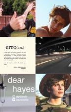 Dear Hayes (Magcon) - Terminada by stydiante