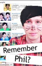 Remember Phil? by Childrenofnephilim