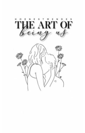 the art of being us  ➻ sm au by hoenestmendes