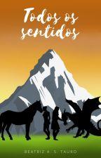 Todos os sentidos by BeatrizTauro