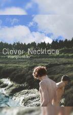 Clover Necklace  L.S.  by mangocobler