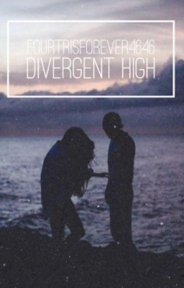 Divergent High [UNDER EDITING]