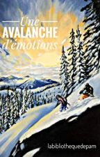 Une avalanche d'émotions by labibliothequedepam