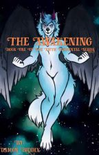 The Awakening: Book One Of The Fifth Elemental Series. by Souluxthefox