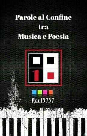Parole al Confine tra Musica e Poesia by Raul3737