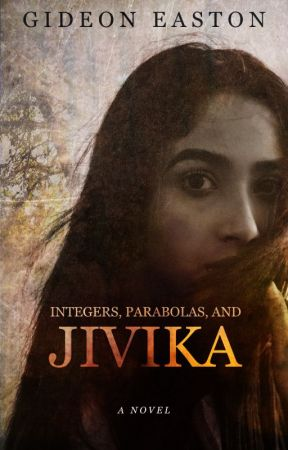 Integers, Parabolas, and Jivika [ON HOLD] by gideoneaston