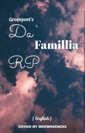 Da Famillia RP {ENGLISH } by groenpoot