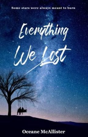 Everything We Lost by Oceane_Breeze
