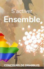 S'activer Ensemble by LGBTQ-FR