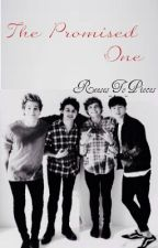 The Promised One | 5SOS Vampire Fanfic (COMPLETE) by Reeses_To_Pieces