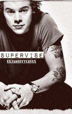 supervise // harry styles short story (a.u.) by xxJadeStylesxx