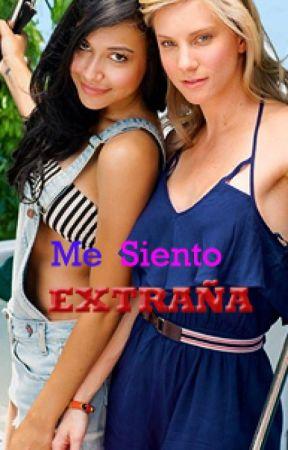 Me Siento Extraña (Brittana) by Snixx707