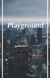 Playground ➳ lrh by ImJustHonestLove