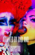 Adopted by GiGi and Crystal by dshelisha2004