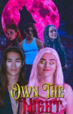 own the night | applyfic by ruesbennett