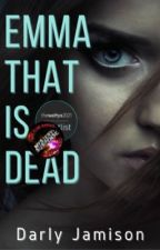 Emma that is Dead by Monrosey
