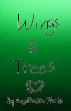 Wings and Trees by AngelBeeAKAFloria