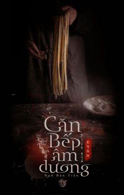 Đọc truyện [Ebook] Căn Bếp Âm Dương - Ngô Bán Tiên