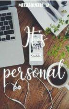 IT'S PERSONAL  by Missfairygirl_12
