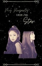 My Property from the Star || Jenlisa || by JLinthefuture712178