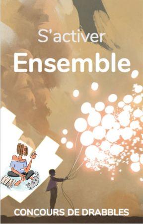 S'activer Ensemble by FictionUrbaine