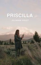 PRISCILLA | ongoing by sequxoia
