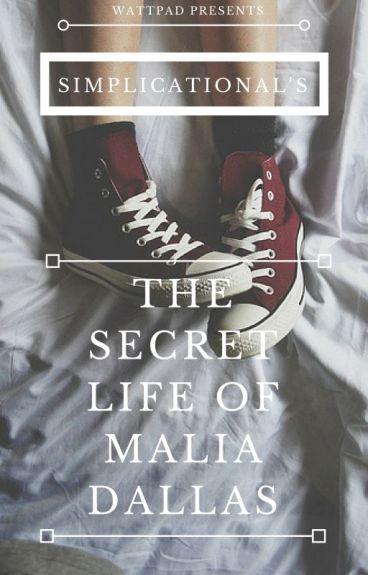 The Secret Life of Malia Dallas