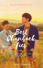 Best Chanbaek/EXO fanfics   by Just_Diana18