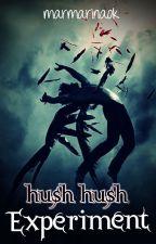 "Hush Hush 5: ""Experiment"" (Continua ENERO 2017) by AmKimberlyWP"
