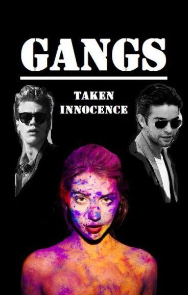 Gangs - Taken Innocence #Wattys2015
