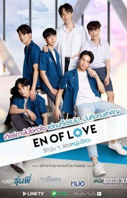 [EN OF LOVE Fanfiction] Our Love