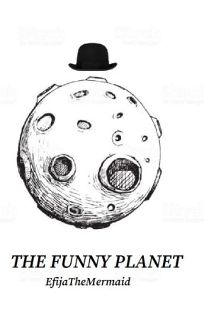 The Funny Planet // SciFi Competitions and Challenges by EfijaTheMermaid