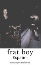 frat boy (español) / h.s by winterhes