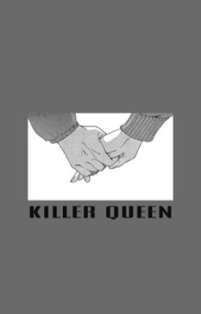 killer queen. by fallenxngel-