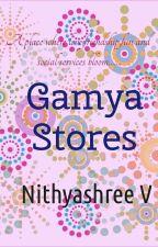 GAMYA STORES by NithyashreeV