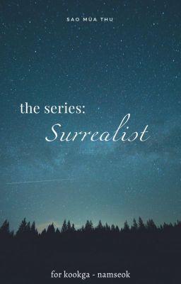 Đọc truyện The series: Surrealist