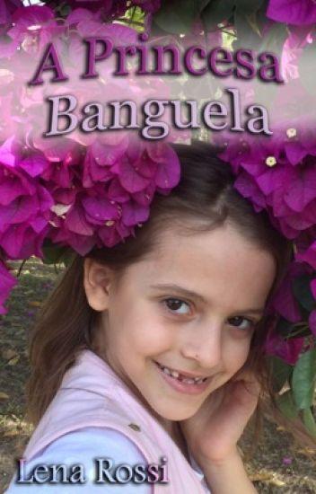 A princesa banguela