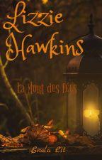 Lizzie Hawkins, tome 1: la Mort des fées by laurelinelle