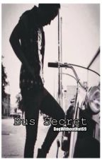 Bus Secret [Harry Styles] by DogWithoutHot69