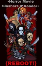 {REBOOT!} ♡︎ Horror Movie Slashers X Reader ♡︎ by PastelColors06