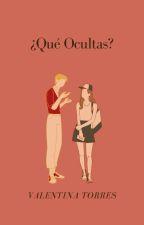 ¿Qué Ocultas? by valentina01400