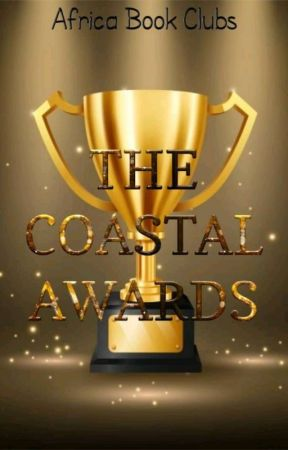 THE COASTAL AWARDS 2020 [ OPEN]  by AfricaBookClubs